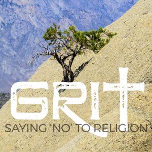 SAYING 'NO' TO RELIGION