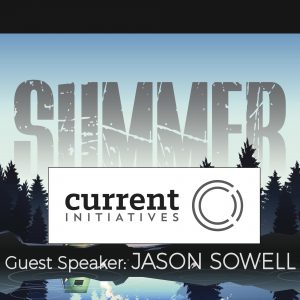 Guest Speaker: JASON SOWELL
