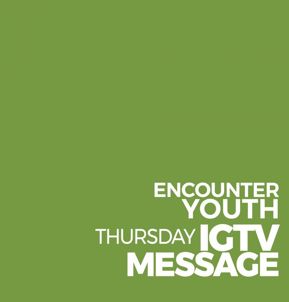 ENCOUNTER IGTV