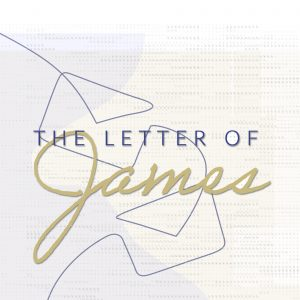 THE LETTER OF JAMES. Part 2