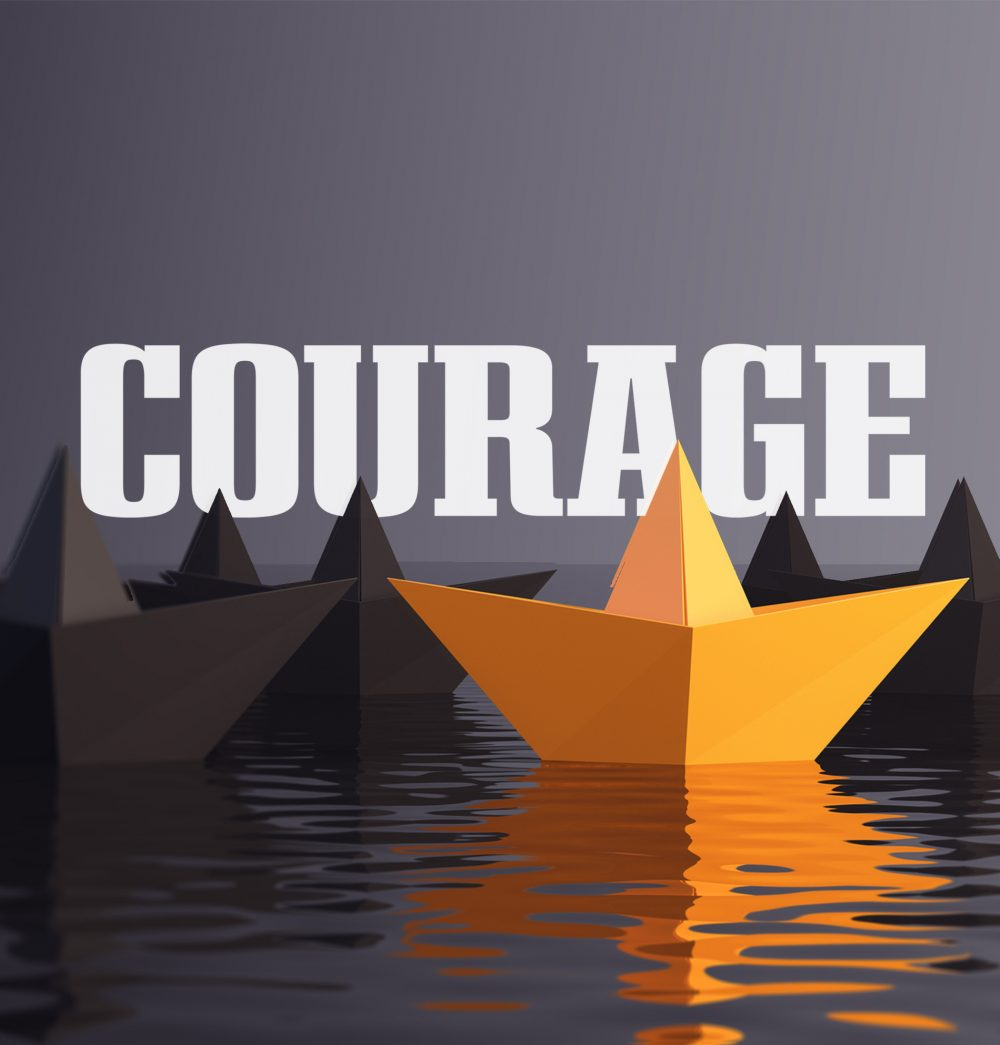 COURAGE Part 2